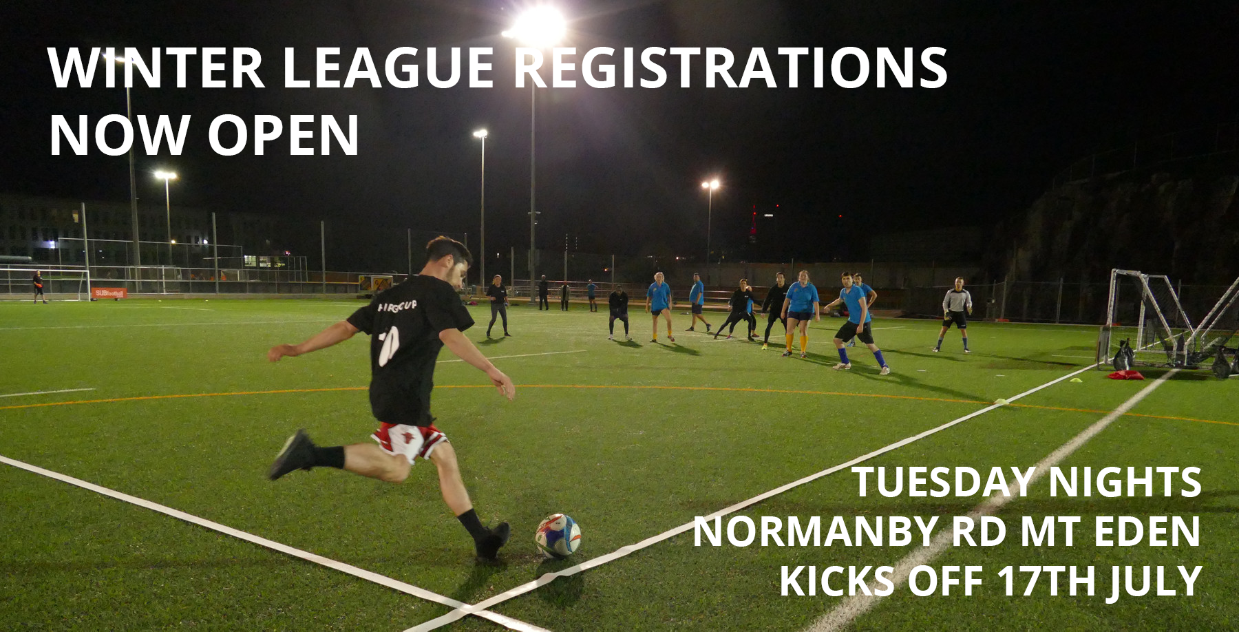 Winter League starts 17th July. Auckland Grammar Turf, Normanby Rd, Mt Eden. Mixed and mens 7-a-side.